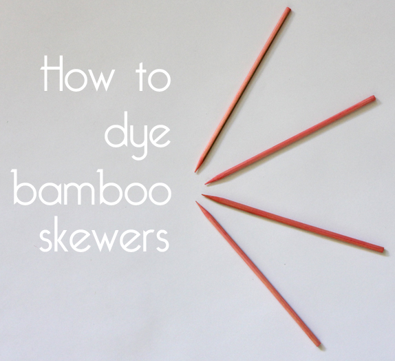 how-to-dye-bamboo-skewers